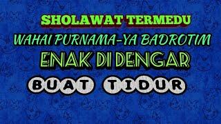 Sholawat Wahai purnama-Ya Badrotim-Lirik