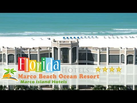 Marco Beach Ocean Resort - Marco Island Hotels, Florida
