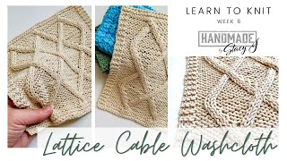 Learn to Knit - Lattice Cable Tutorial (Continental Style) - Week 6