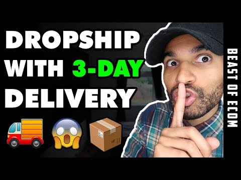 How To Dropship With 3-Day Shipping  2019 *MUST WATCH* | Shopify Dropshipping thumbnail