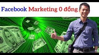 Hướng dẫn bán hàng facebook với chi phí 0 đồng [LỢI OBS]