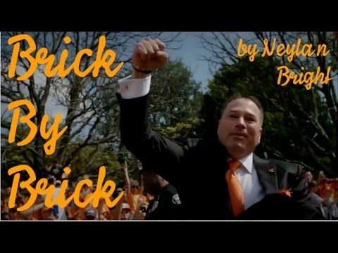 Brick By Brick 2013 (Phillip Fulmer to Butch Jones Recap) - By Neylan R. Bright
