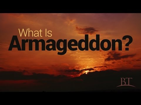 Beyond Today -- What Is Armageddon?