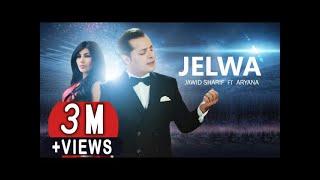 Jawid Sharif & Aryana Sayeed - Jelwa