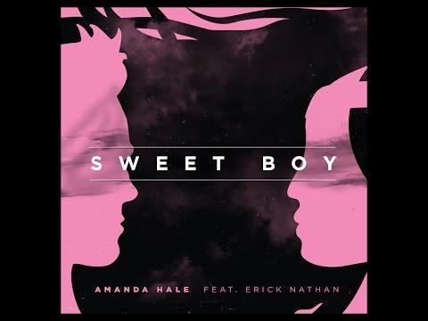 Amanda Hale ft. Erick Nathan  Sweet Boy  Music Video