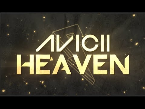 Avicii - Heaven [Lyric Video]
