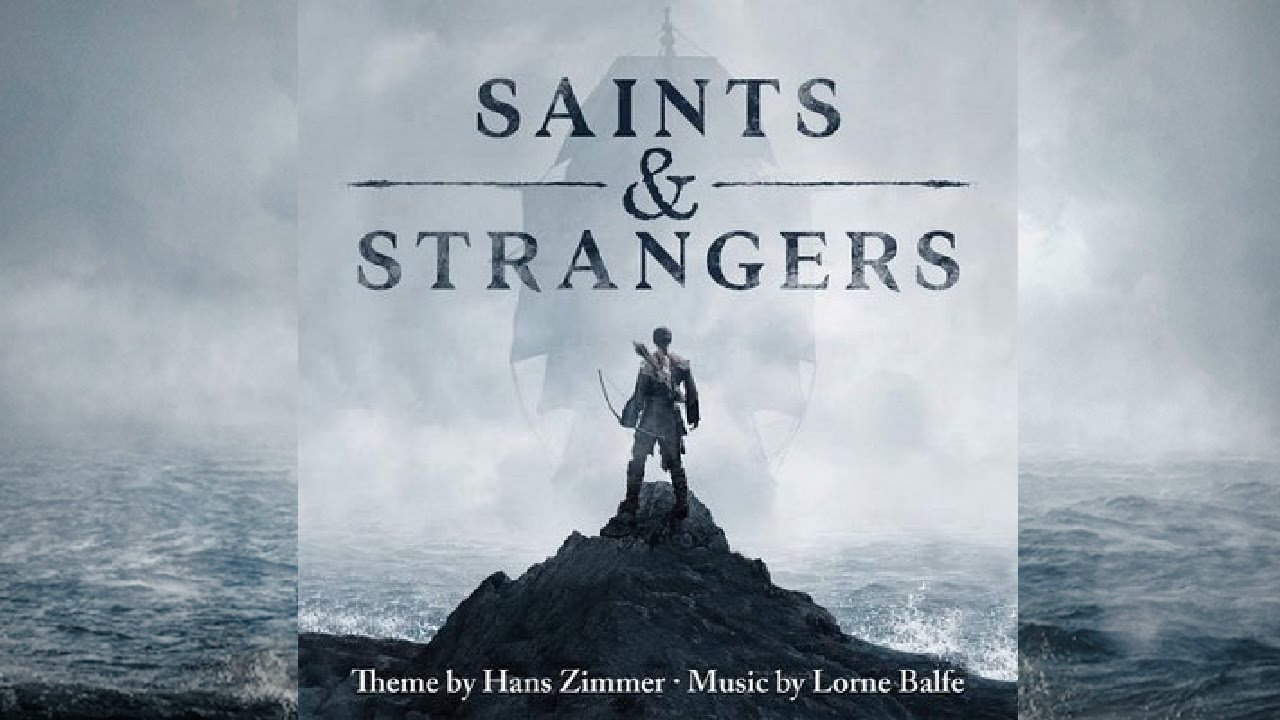 Download Saints and Strangers FULL SOUNDTRACK OST By Hans Zimmer Official