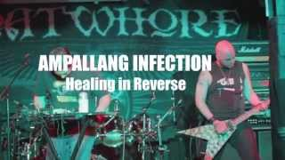 AMPALLANG INFECTION Healing in Reverse LIVE [HD]