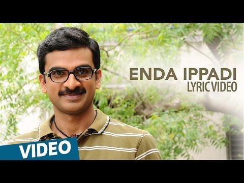 Kootathil Oruthan Songs | Enda Ippadi Song | Ashok Selvan, Priya Anand | Nivas K Prasanna