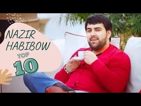 Nazir Habibow TOP 10 Saylanan Aydymlary 2021
