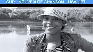 Quand Tu Souris - LISA URT - Musique 2019 Jazz, Blues, Swing, Soul - Nouveauté Chanson Française