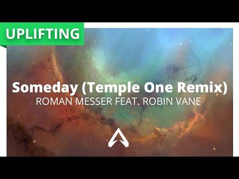 Roman Messer feat. Robin Vane - Someday (Temple One Remix)