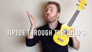 Tiptoe Through The Tulips - Tiny Tim (Ukulele Tutorial and Singalong!)