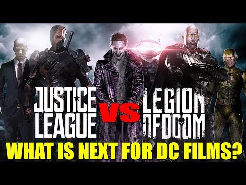 What is NEXT for DC Films? Justice League vs Legion of Doom?