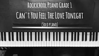 Rockschool Piano Grade 1 (Solo) - Can't You Feel the Love (Elton John)