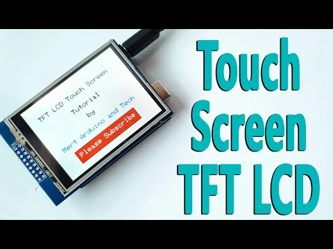 Arduino Tutorial - Touch Screen TFT LCD Tutorial (First review before the next projects)