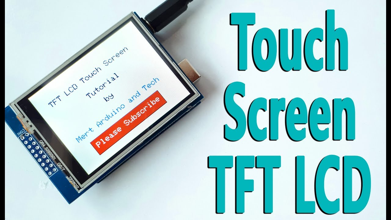 Arduino Touch Screen TFT LCD Tutorial