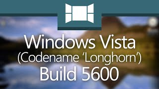 "Windows Vista Build 5600: ""A Prospective Vista"""