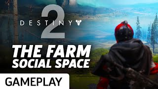 Touring The Farm In Destiny 2's Social Space Gameplay