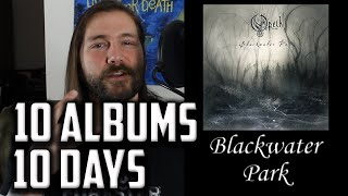 10 Albums in 10 Days: Day 4 - Blackwater Park | Mike The Music Snob