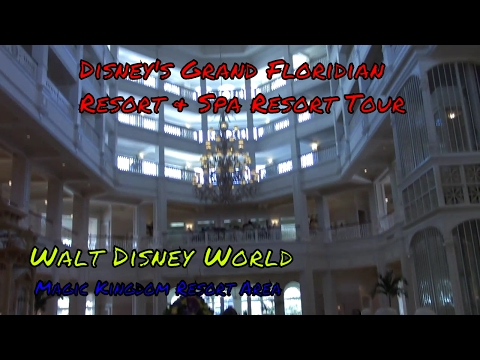 Disney's Grand Floridian Resort & Spa Tour at Walt Disney World