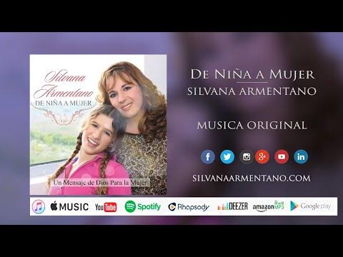 De NIÑA A MUJER - Silvana Armentano