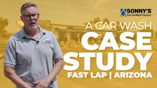 Fast Lap Car Wash Shopping Center Business Case Study and Overview