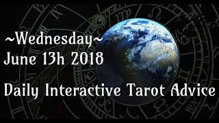6/13/18 Daily Interactive Tarot Advice