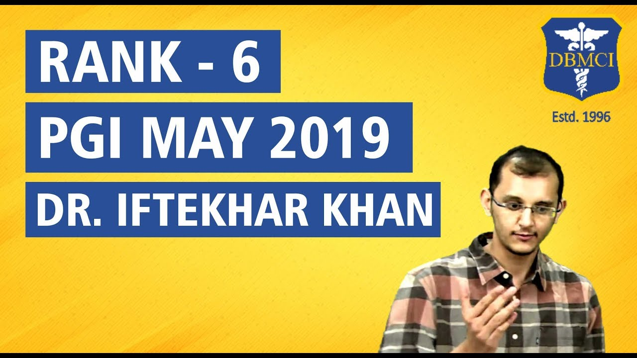 PGI 2019 | Rank 6 | Dr Iftekhar Khan | Success Mantra - Dr  Bhatia