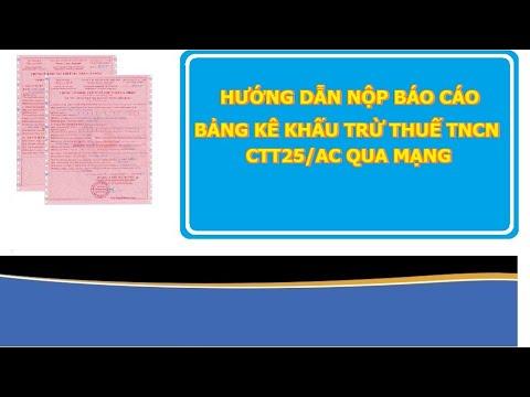 Bài 19: Hướng dẫn nộp bảng kê khấu trừ thuế TNCN qua mạng CTT25/AC