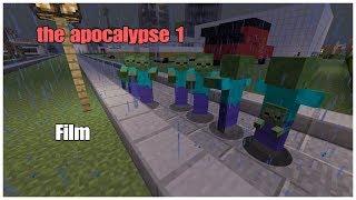 minecraft - FILM - the apocalypse 1