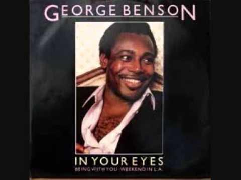Resultado de imagem para in your eyes george benson