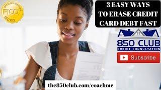 3 Easy Ways To Erase Credit Card Debt Fast In 2018 - FICO/Bankruptcy/Financial Education/Karma