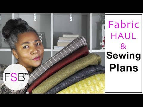Fabric Haul and Sewing Plans for Autumn and Winter