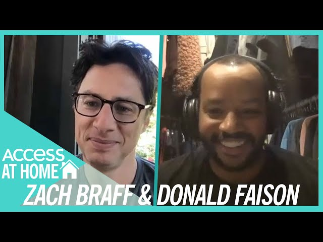 Zach Braff & Donald Faison Reflect On First Meeting\: 'It Was Like Out Of A Movie' | #AccessAtHome