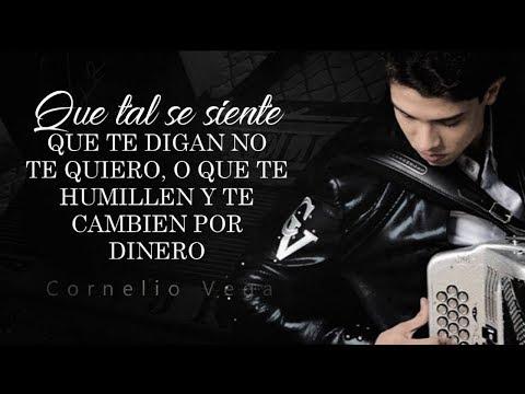 (LETRA) ¨QUE TAL SE SIENTE¨ - Cornelio Vega Jr (Lyric Video)