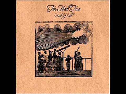 Tin Hat Trio - Lauren's Lullaby