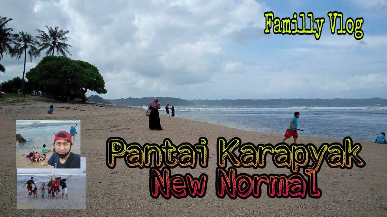PANTAI KARAPYAK PASKA NEW NORMAL 2020 | Familly Vlog