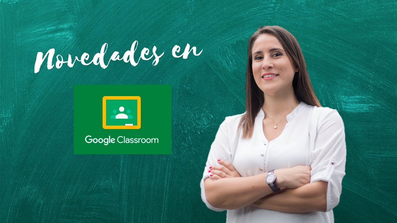 Novedades y programas beta en Google Classroom 2020