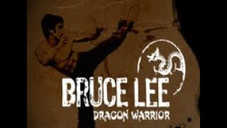 Bruce Lee: Dragon Warrior