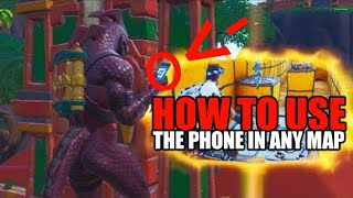HOW TO USE THE PHONE IN ANY CREATIVE MAP!!!! [Fortnite Glitch]