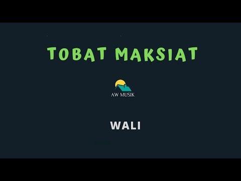 WALI-TOBAT MAKSIAT (KARAOKE+LYRICS) BY AW MUSIK
