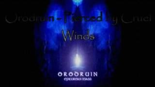 Watch Orodruin Pierced By Cruel Winds video