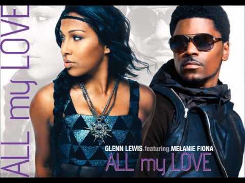 "Glenn Lewis f/ Melanie Fiona ""All My Love"" (Official Audio)"