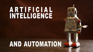 Artificial Intelligence & Automation