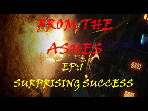 From The Ashes EP 1: Surprising Success