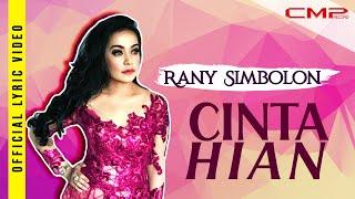 Rany Simbolon - Cinta Hian - (Official Lirik Video)