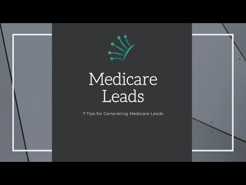 Medicare Leads: Our Top Medicare Lead Generation Tips