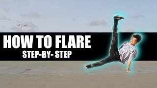 How To Breakdance: How To Flare Tutorial | bboytlil