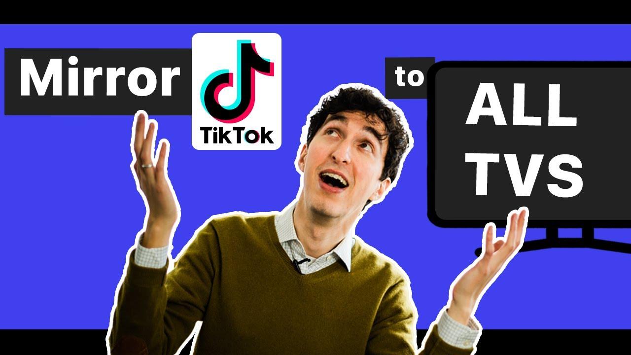 How To Watch Tiktok On Tv Mirrormeister Screen Mirroring App